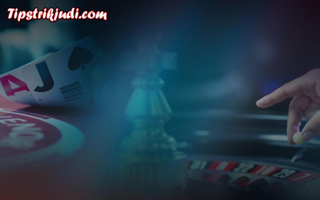 Tips Bermain Live Casino Online Di Bandar Judi Online Terpercaya